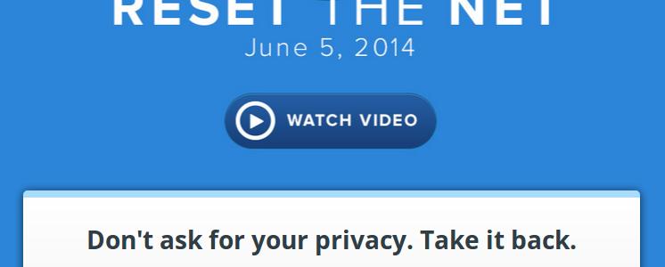 Reset The Net, el día para resetear Internet