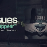 Issues pone en streaming su nuevo EP acústico 'Diamond Dreams'