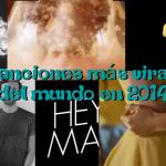 5 canciones más virales del mundo en 2014