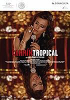 Carmín Tropical  Dir. Rigoberto Perezcano  FOPROCINE, Cinepantera (Modelo tropical),  Tiburon Filmes (Tiburón Producciones).