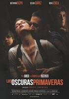 Las oscuras primaveras  Dir. Ernesto Contreras  Agencia Sha, Alebrije Producciones,  Lady Leonor Producciones.