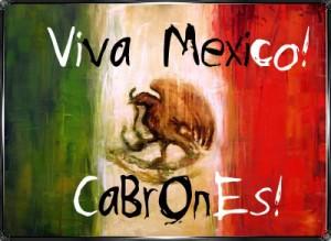 VivaMexicoCabrones-1